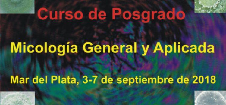 """Curso de Posgrado: """"Micología General y Aplicada"""""""